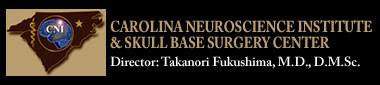 CAROLINA NEUROSCIENCE INSTITUTE & SKULL BASE SURGERY CENTER